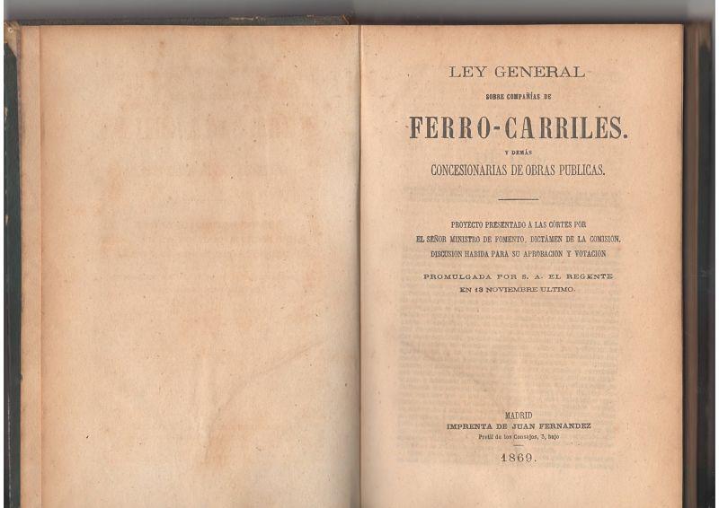 Ley General sobre compañías de ferrocarriles y demás concesionarias de obras públicas