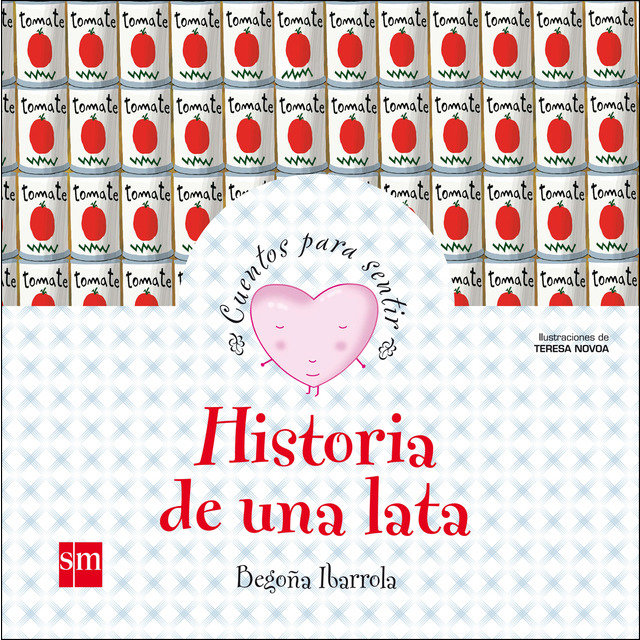 """""""Historia de una lata"""", una historia sencilla y hermosa"""
